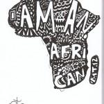 I Am An African - Ink, 2012